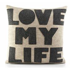 Celebrate Everyday Love My Life Decorative Throw Pillow