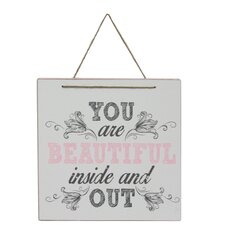 'Chauncy You Are Beautiful Inside and Out' Wall Decor