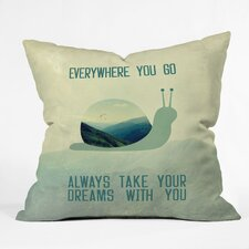 Belle13 Always Take Your Dreams Throw Pillow