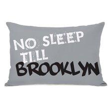 No Sleep Till Brooklyn Lumbar Pillow