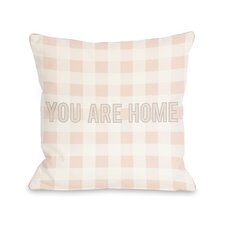 You are Home Gingham Throw Pillow