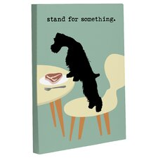 Doggy Decor Stand For Something Dog Graphic Art on Wrapped Canvas