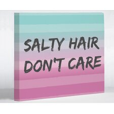 Salty Hair, Don't Care Textual Art on Wrapped Canvas