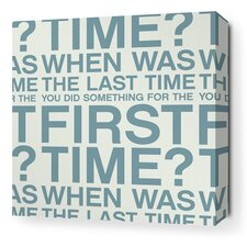 Stretched First Time Textual Art on Wrapped Canvas in Blue