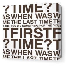 Stretched First Time Textual Art on Wrapped Canvas in Brown