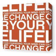 Stretched Change Your Life Textual Art on Wrapped Canvas in Red