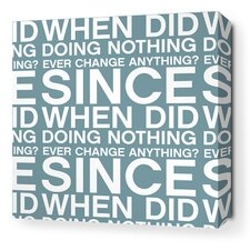 Stretched Since When Textual Art on Wrapped Canvas in Blue