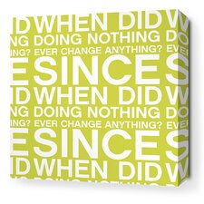 Stretched Since When Textual Art on Wrapped Canvas in Lime