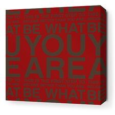 Stretched You Are Textual Art on Wrapped Canvas in Scarlet and Chocolate