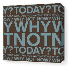Stretched Why Not Textual Art on Wrapped Canvas in Cornflower and Chocolate