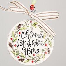 Let Us Adore Him Flat Ornament