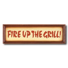 """""""Fire Up the Grill"""" Outdoor Sign"""