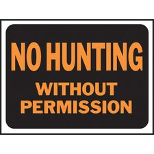 No Hunting Without Permission Sign (Set of 10)