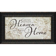 Because Someone We Love is in Heaven by Tonya Framed Textual Art