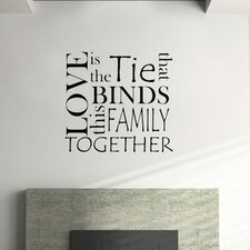Love Is the Tie that Binds Family Together Vinyl Wall Decal