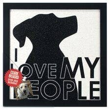 """I Love My People"" Dog Memo Board"