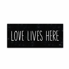 """Love Lives Here"" by Michael Mullan Textual Art on Wrapped Canvas"