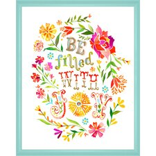 'Be Filled with Joy' by Katie Daisy Framed Graphic Art