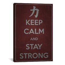 Keep Calm and Stay Strong Textual Art on Canvas