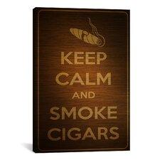 Keep Calm and Smoke Cigars Textual Art on Canvas
