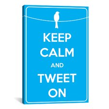 Keep Calm and Tweet On Textual Art on Canvas