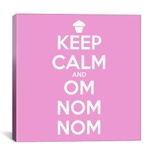 Kitchen Keep Calm and Om Nom Nom II Canvas Art