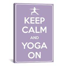 Keep Calm and Yoga On Textual Art on Canvas
