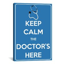 Keep Calm The Doctor is Here Textual Art on Canvas