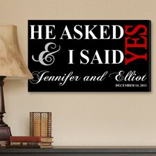 Personalized Gift I Said Yes Textual Art on Canvas in Black
