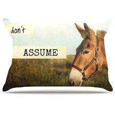 Don't Assume Pillowcase