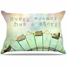 Every Summer Has a Story Pillowcase