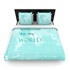 """""""Welcome to my World Quote"""" Woven Comforter Duvet Cover"""