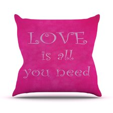 Love is All You Need by Iris Lehnhardt Quote Throw Pillow