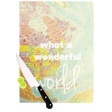 What A Wonderful World Cutting Board