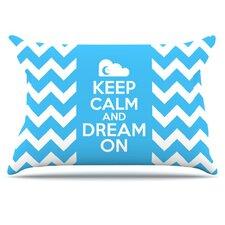 Keep Calm Pillowcase