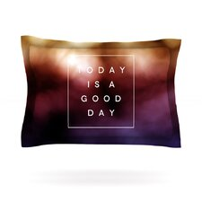 Good Day by Galaxy Eyes Featherweight Pillow Sham