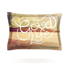 Good Life by Rachel Burbee Featherweight Pillow Sham