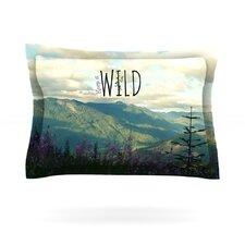 Keep it Wild by Robin Dickinson Pillow Sham