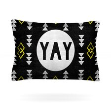Yay by Skye Zambrana Pillow Sham