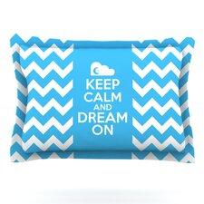 Keep Calm by Nick Atkinson Pillow Sham