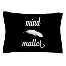 Mind Over Matter by Skye Zambrana Pillow Sham