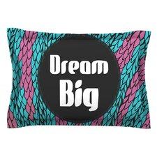Dream Big by Pom Graphic Design Featherweight Pillow Sham