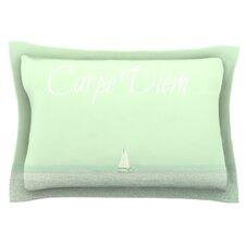 Carpe Diem by Robin Dickinson Pillow Sham