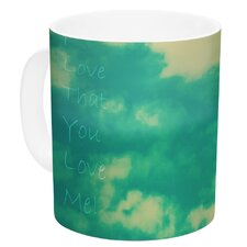 I love that you love me by Robin Dickinson 11 oz. Ceramic Coffee Mug