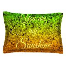 You Are My Sunshine by Ebi Emporium Green Cotton Pillow Sham