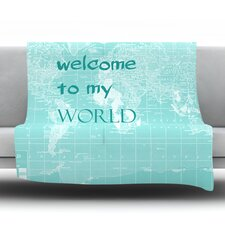 Welcome to my World by Catherine Holcombe Fleece Throw Blanket