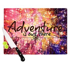 Adventure is Out There Cutting Board