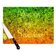 You Are My Sunshine Cutting Board
