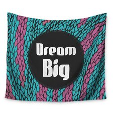 Dream Big by Pom Graphic Design Wall Tapestry