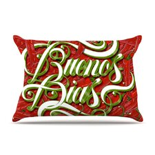 Buenos Dias by Roberlan Good Day Featherweight Pillow Sham